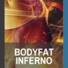 book cover of bodyfat inferno