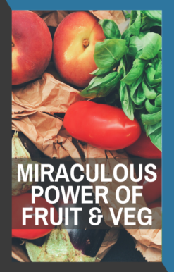 book cover of miraculous power of fruits and vegetables