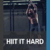 book cover of HIIT it hard